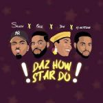 Skiibii x Falz x Teni x DJ Neptune – Daz How Star Do