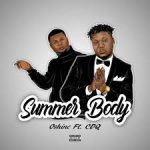 Oshine ft. CDQ – Summer Body