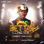 Small Doctor Set To Shutdown Mainland Again With #OmoBetterConcert2