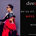 "Di'Ja ft. Thelma ""Miss You"""