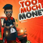 """Victor AD """"Too Much Money"""""""
