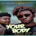 "Orezi ft. Teni ""Your Body"""