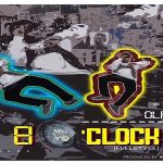 "OlaDips Ft. Buhari ""8 O'clock"" (Freestyle)"
