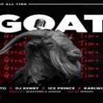"Magnito Ft. Ice Prince ""GOAT"""