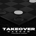 "Magnom ""Take Over"""