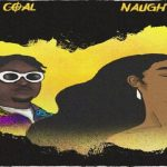 "Wande Coal ""Naughty Girl"""