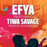 "Efya ft. Tiwa Savage ""The One"""