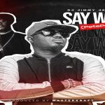 "DJ Jimmy Jatt Ft. CDQ ""Say What"" (PetePeté)"