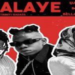 "Sugarbana Ft. Barry Jhay x Bella Shmurda ""Shalaye"""