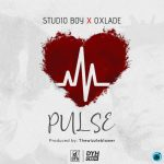 "Studio Boy ft. Oxlade ""Pulse"""