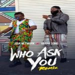 "Oga Network ft. Harrysong ""Who Ask You"" (Remix)"