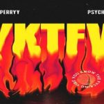 """King Perryy ft. PsychoYP """"YKTFV"""" (You Know the Fvcking Vibe)"""